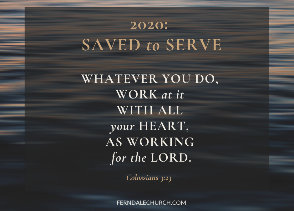Vision Sunday: Saved to Serve